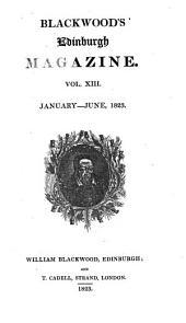 Blackwood's Edinburgh Magazine: Volume 13