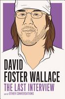 David Foster Wallace  The Last Interview PDF