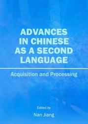 Advances In Chinese As A Second Language Book PDF