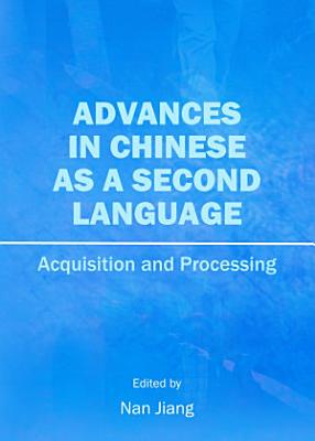 Advances in Chinese as a Second Language PDF