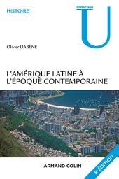 L'Amérique latine à l'époque contemporaine - 8e éd
