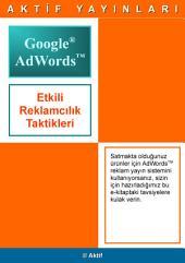 Google AdWords İçin 49 Tavsiye: Google AdWords'te Etkili Reklamcılık Taktikleri