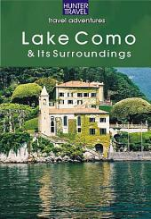 Lake Como & Its Surroundings