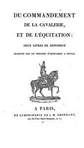 Du commandement de la cavalerie et del'equitation