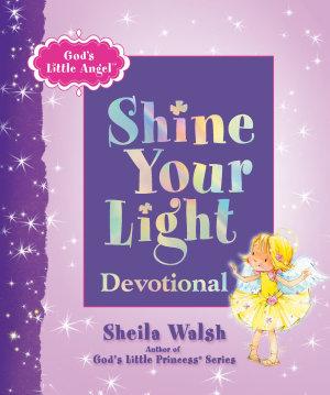 God s Little Angel  Shine Your Light Devotional
