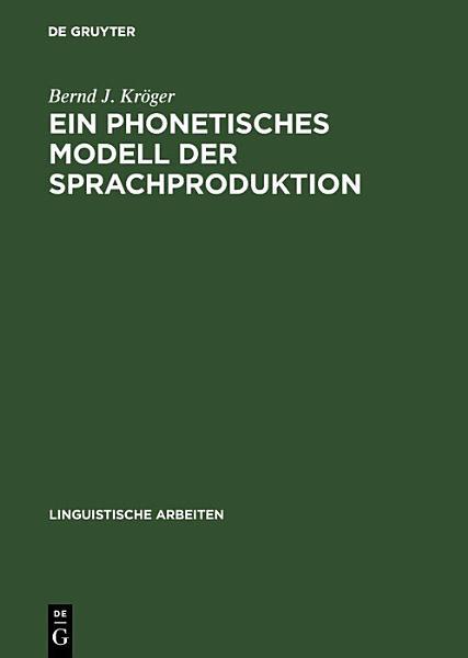 Ein phonetisches Modell der Sprachproduktion PDF