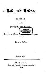 Rose und Reseda: Roman von der Gräfin A. von Knorring. Aus dem Schwedischen übertragen von G. von Rosen, Band 3
