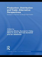 Production, Distribution and Trade: Alternative Perspectives