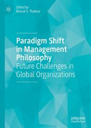 Paradigm Shift In Management Philosophy Book PDF