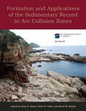 Formation and Applications of the Sedimentary Record in Arc Collision Zones