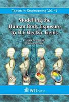 Modelling the Human Body Exposure to ELF Electric Fields PDF