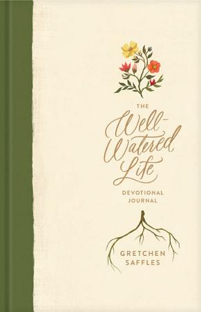 The Well Watered Life PDF