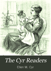 The Cyr Readers: Arranged by Grades, Book 1