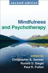 Mindfulness And Psychotherapy Second Edition Book PDF