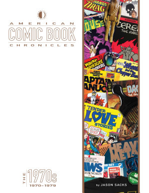 American Comic Book Chronicles  The 1970s PDF
