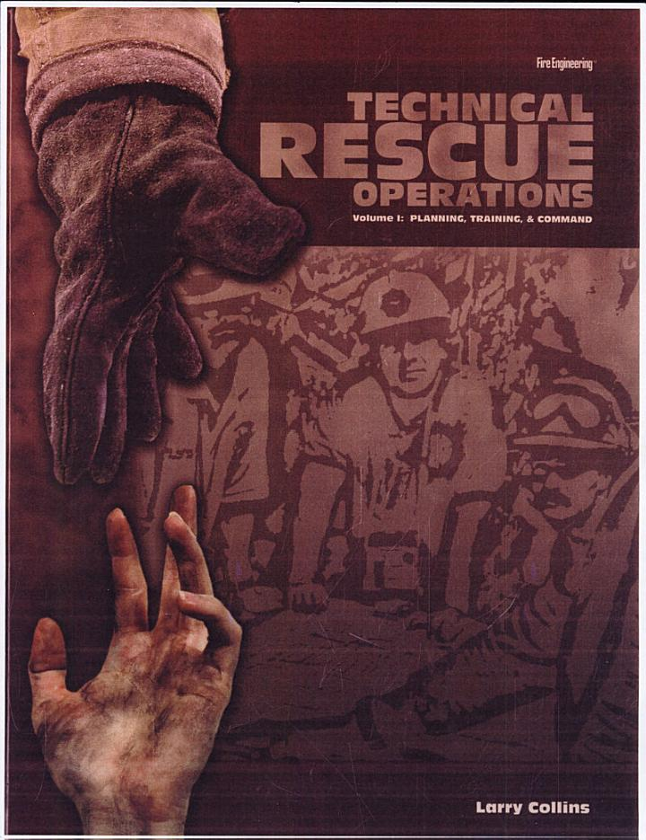 Technical Rescue Operations, Volume I