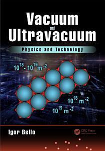 Vacuum and Ultravacuum