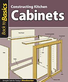 Constructing Kitchen Cabinets  Back To Basics
