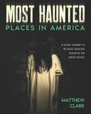 Most Haunted Places in America PDF