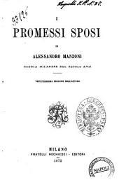 I promessi sposi storia milanese del secolo 17. di Alessandro Manzoni