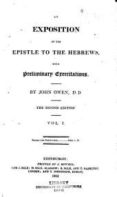 An exposition of the Epistle to the Hebrews: with preliminary exercitations, Volume 1