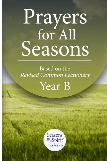 Prayers for All Seasons Year B PDF