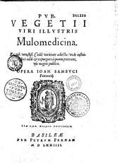 Pub. Vegetii,... Mulomedicina... sive artis veterinariae libri quatuor... publico Opera Joan. Sambuci...