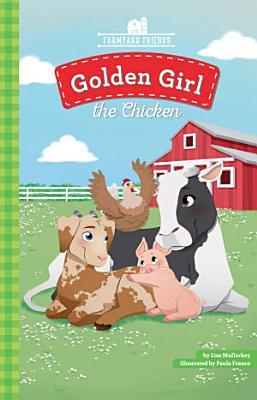 Golden Girl the Chicken