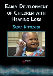Early Development of Children with Hearing Loss