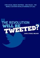 The Revolution Will Be Tweeted  PDF
