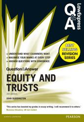 Law Express Question and Answer: Equity and Trusts(Q&A revision guide): Edition 3