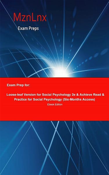 Exam Prep for: Loose-leaf Version for Social Psychology 2e ...