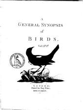 A General Synopsis of Birds: Volume 2