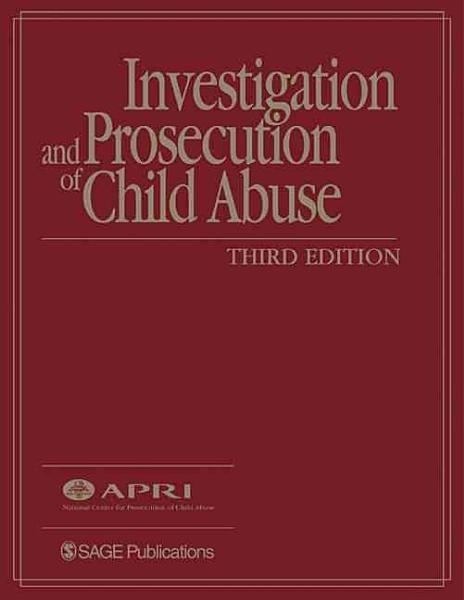 Investigation and Prosecution of Child Abuse