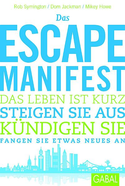 Das Escape Manifest