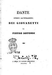 Dante offerto all'intelligenza dei giovanetti da Pietro Rotondi