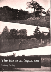 The Essex Antiquarian: An Illustrated ... Magazine Devoted to the Biography, Genealogy, History and Antiquities of Essex County, Massachusetts, Volume 2