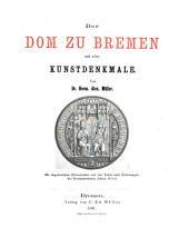 Der Dom zu Bremen und seine Kunstdenkmale