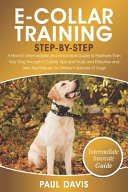 E-Collar Training Step-By-Step