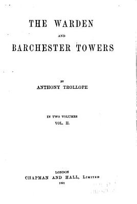 The Warden  And  Barchester Towers PDF