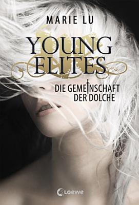 Young Elites 1   Die Gemeinschaft der Dolche PDF