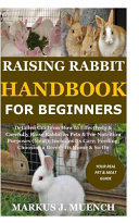 Raising Rabbit Handbook for Beginners