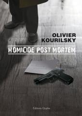 Homicide post mortem: Un thriller médical palpitant