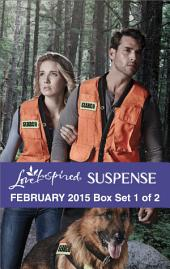 Love Inspired Suspense February 2015 - Box Set 1 of 2: An Anthology