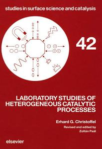 Laboratory Studies of Heterogeneous Catalytic Processes