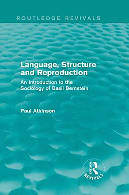 Language  Structure and Reproduction  Routledge Revivals  PDF