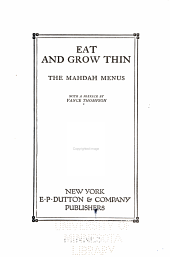 Eat and grow thin: the Mahdah menus; with a preface