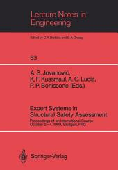 Expert Systems in Structural Safety Assessment: Proceedings of an International Course October 2-4, 1989, Stuttgart, FRG