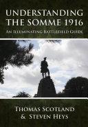Understanding the Somme 1916