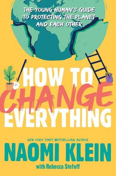 Download How To Change Everything Book